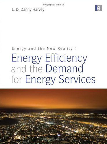 Energy and the New Reality 1: Energy Efficiency and the Demand for Energy Services