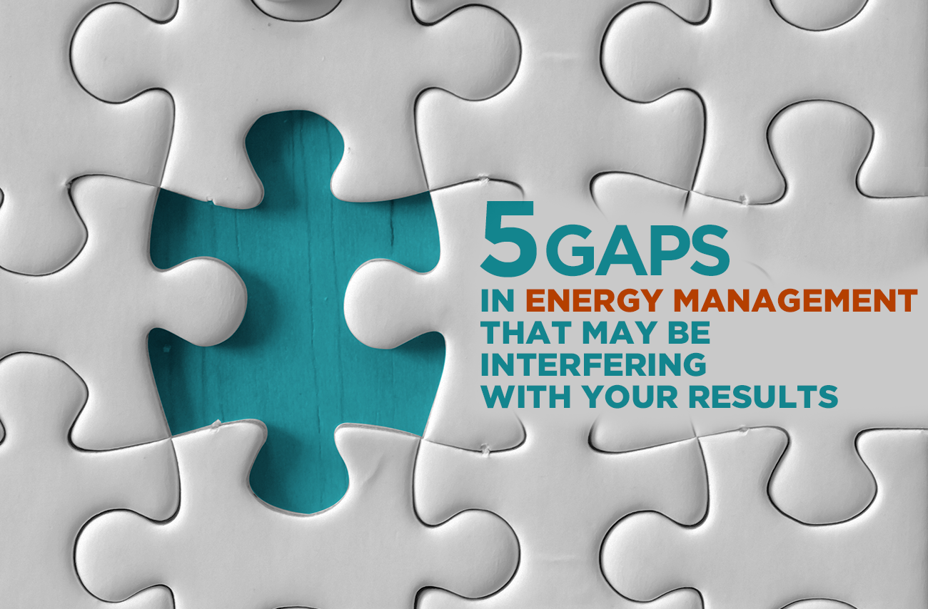 5 gaps in energy management