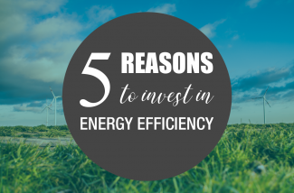 Reasons to invest in energy efficency